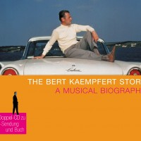 The Bert Kaempfert Story – A Musical Biography: CD 2