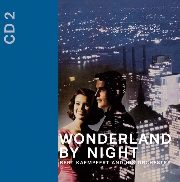 Wunderland Bei Nacht – 3-CD-Box: Disc 2 – Wonderland By Night