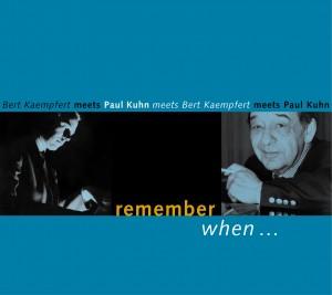 paul kuhn - remember when