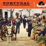 Portugal Fado, Wine And Sunshine